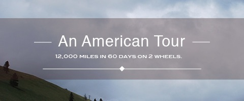 An American Tour – My Ride Across the Country